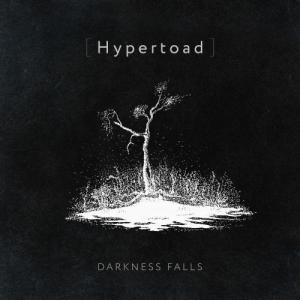 Hypertoad - Darkness falls (Single) (2020)