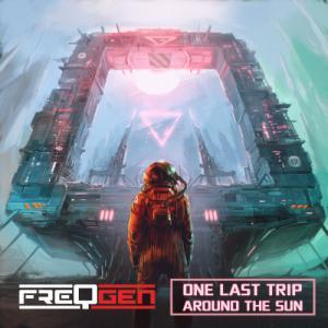 FreqGen - One Last Trip Around The Sun (Single) (2020)