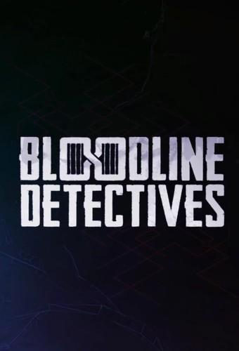 Bloodline Detectives S01E03 Deadly Desire 720p WEB x264-APRiCiTY