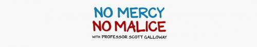 No Mercy No Malice With Professor Scott Galloway S01E01 Bailouts or Cronyism 720p WEBRip x264-CAF...