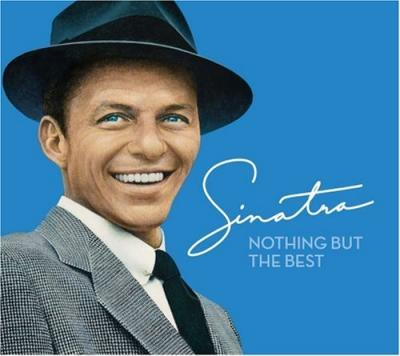 Frank Sinatra - Nothing But The Best (2008) FLAC