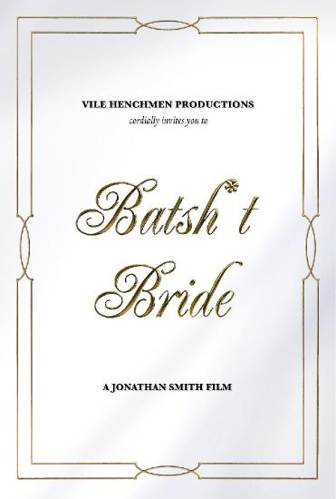 Batsh-t Bride 2019 1080p WEB-DL H264 AC3-EVO