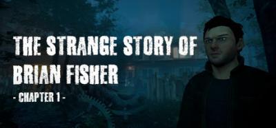 The Strange Story of Brian Fisher Chapter 1 v1 1 0-CODEX