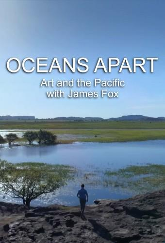 Oceans Apart Art and The Pacific with James Fox S01E01 720p WEBRip X264-iPlayerT