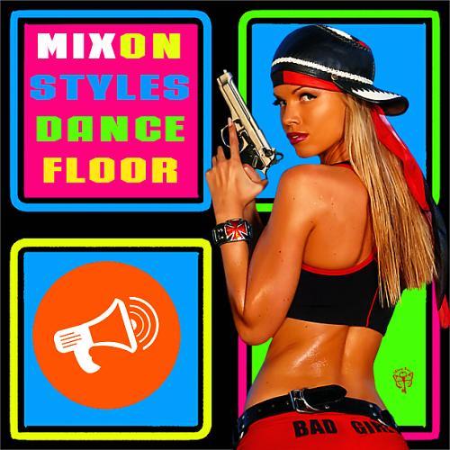 Mix On Styles Dance Floor (2020)