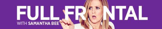 Full Frontal with Samantha Bee S05E12 720p WEB h264 KOMPOST