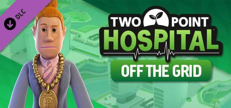 Two Point Hospital Off the Grid Update v1 20 51521 CODEX